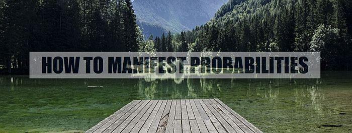 manifest-create-probabilities-best-future-700