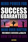 How-do-i-succeed-with-mind-power-success-metaphysics-book-eBook-100