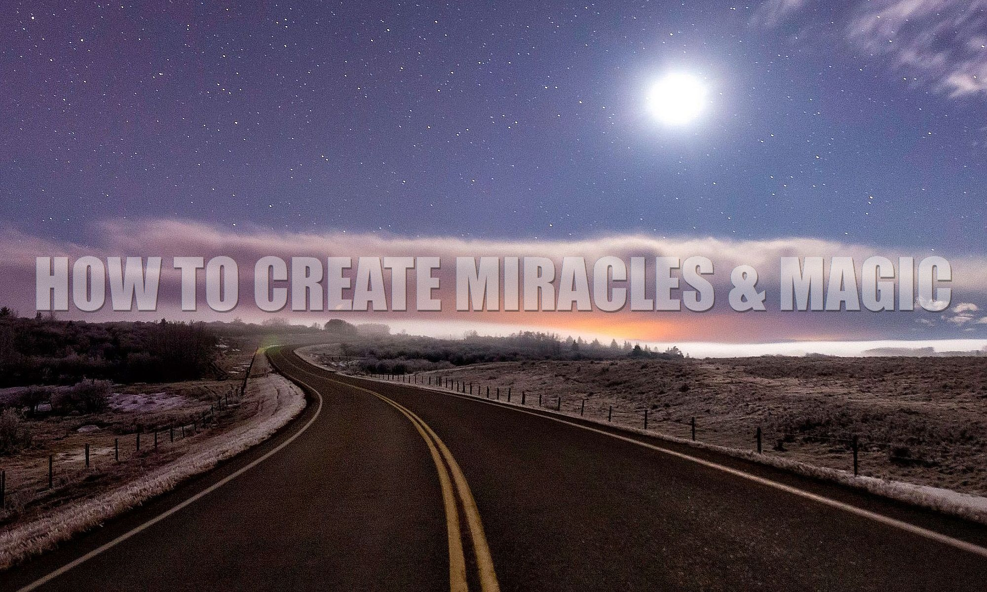 How to make a field of miracles
