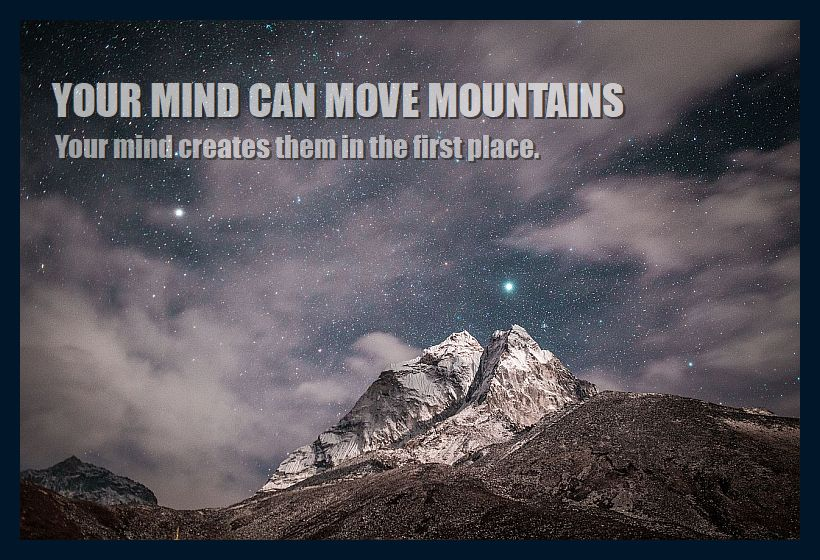 Mind can move mountains easily with proper Focus