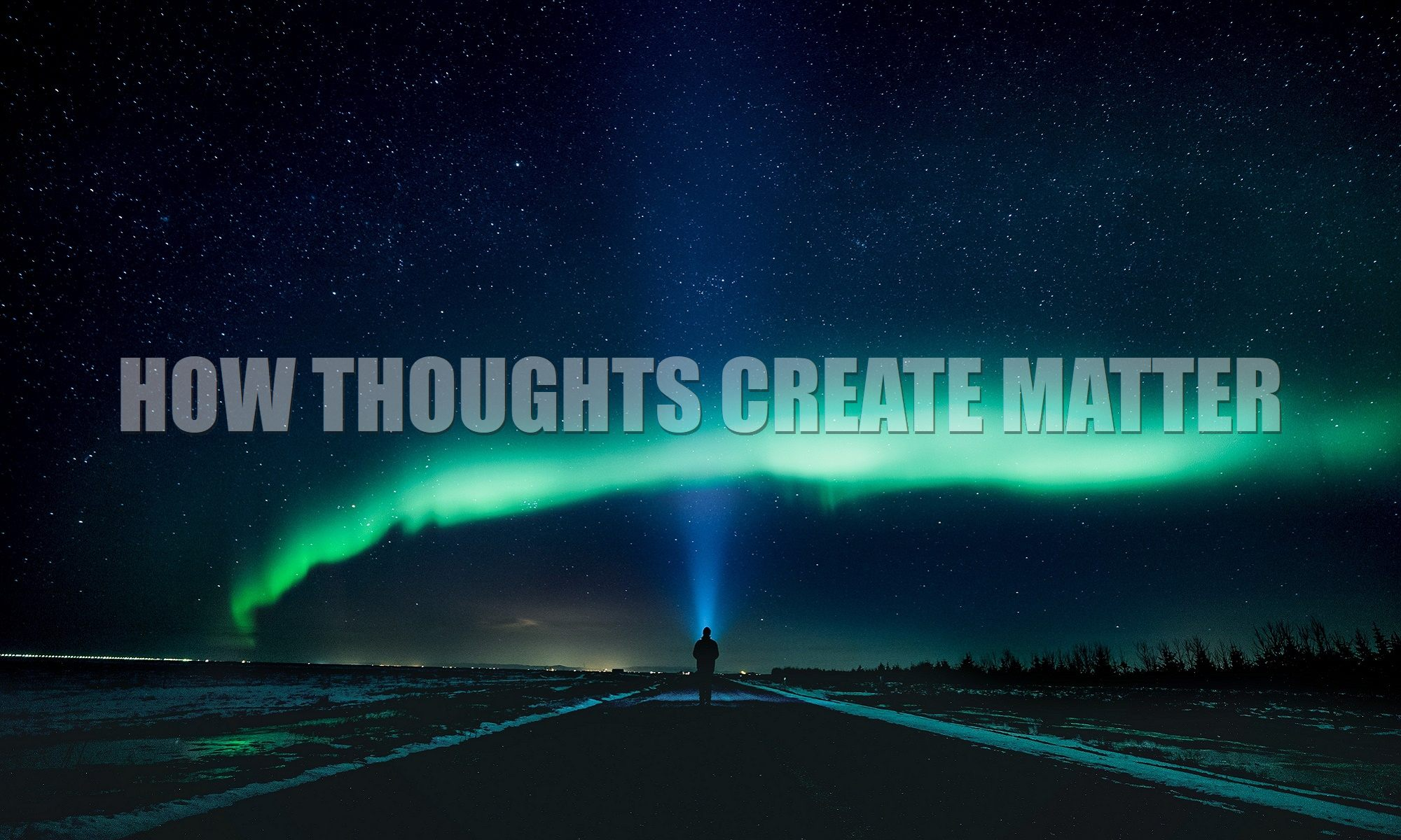 How-thoughts-create-matter-article-feature-1a