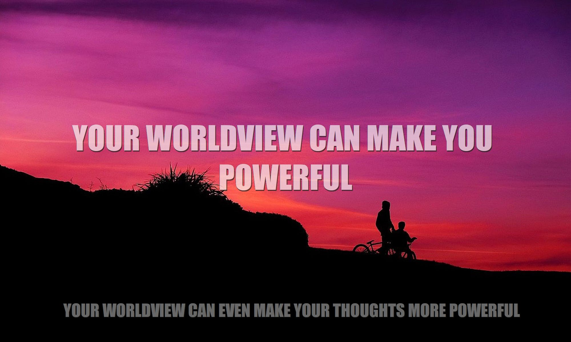 power-of-your-worldview-feature-image