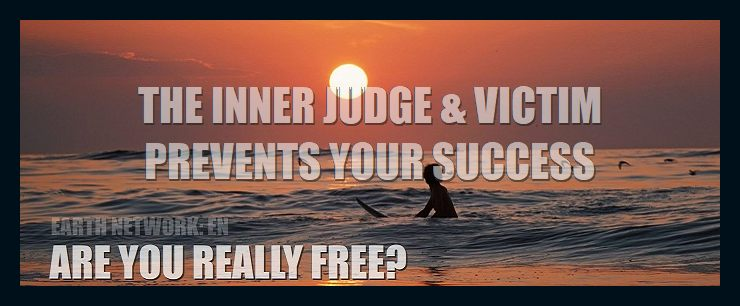 do-thoughts-create-matter-the-internal-judge-victim-why-you-are-not-free-what-you-need-to-learn-and-do-to-become-free/