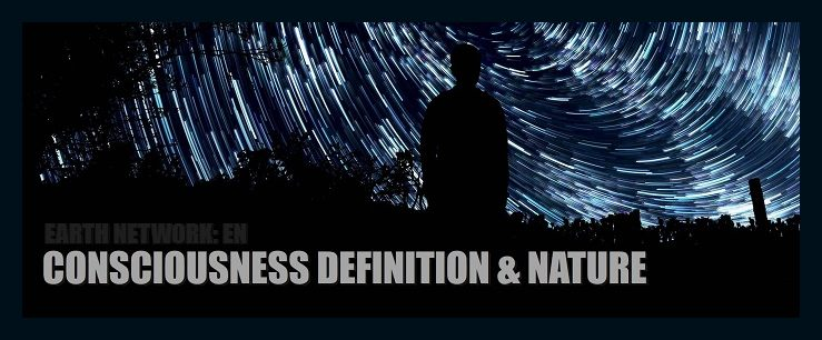 consciousness-definition-description-what-consciousness-is-its-characteristics-nature-feature