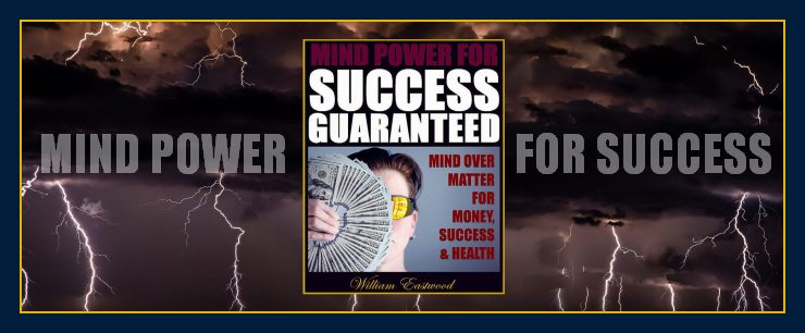 How to use mind power for success manifest money wealth materialize anything subconscious mind over matter book and ebook
