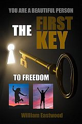 How-to-get-first-key-to-feedom-from-all-problems-limitations-William-Eastwood-160
