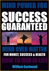 How-do-I-influence-events-with-my-mind-to-create-success-money-become-millionaire-billionaire-160