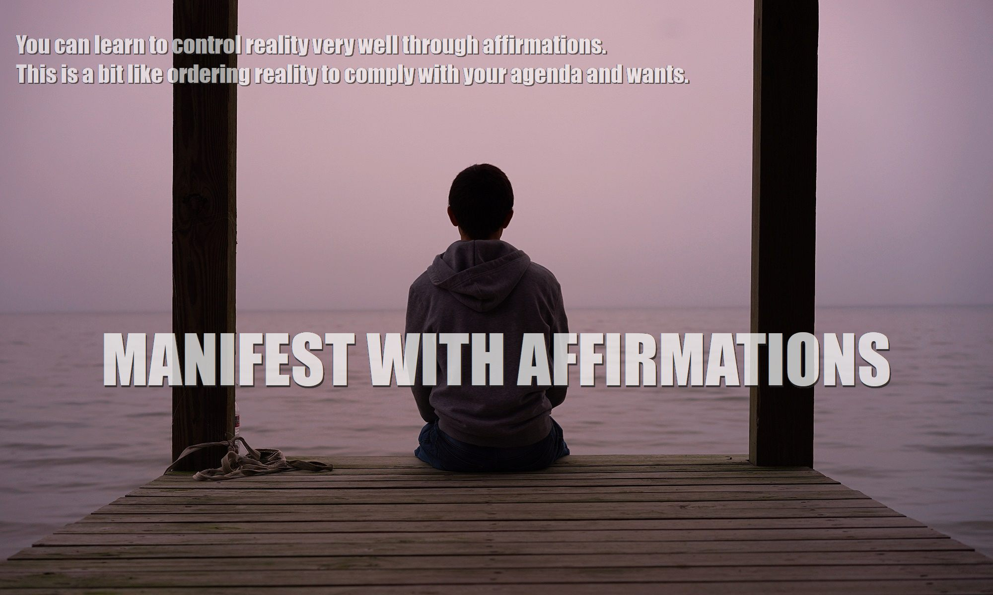 metaphysics-manifesting-use-affirmations-to-manifest-materialize-what-you-want-feature-2000