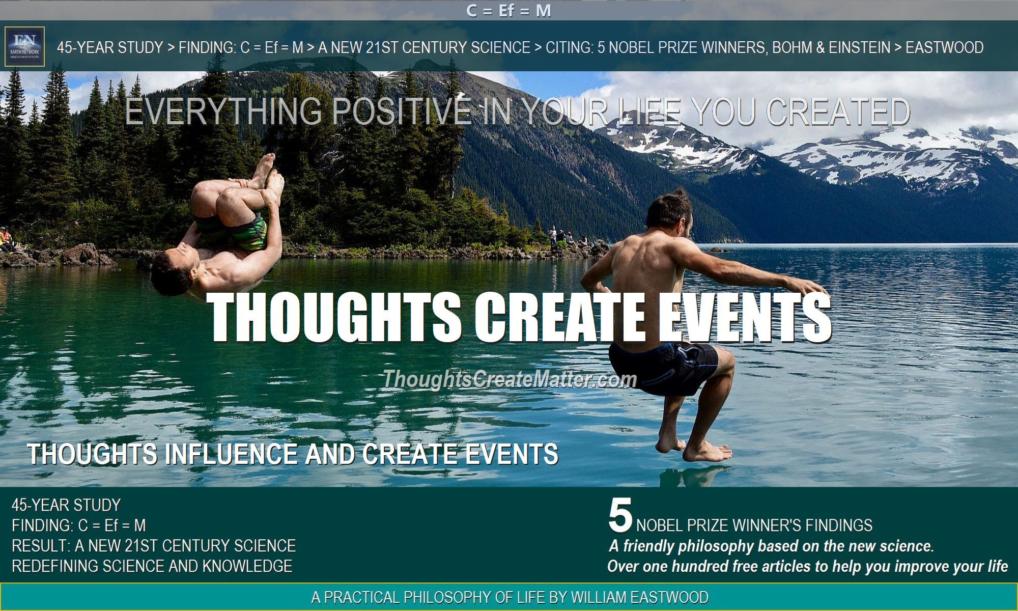 Men jumping in water depict how thoughts can and do affect events and create matter and reality.
