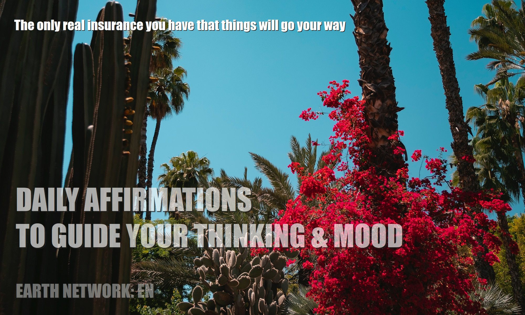 thoughts create matter and reality daily affirmations for insurance things will go your way
