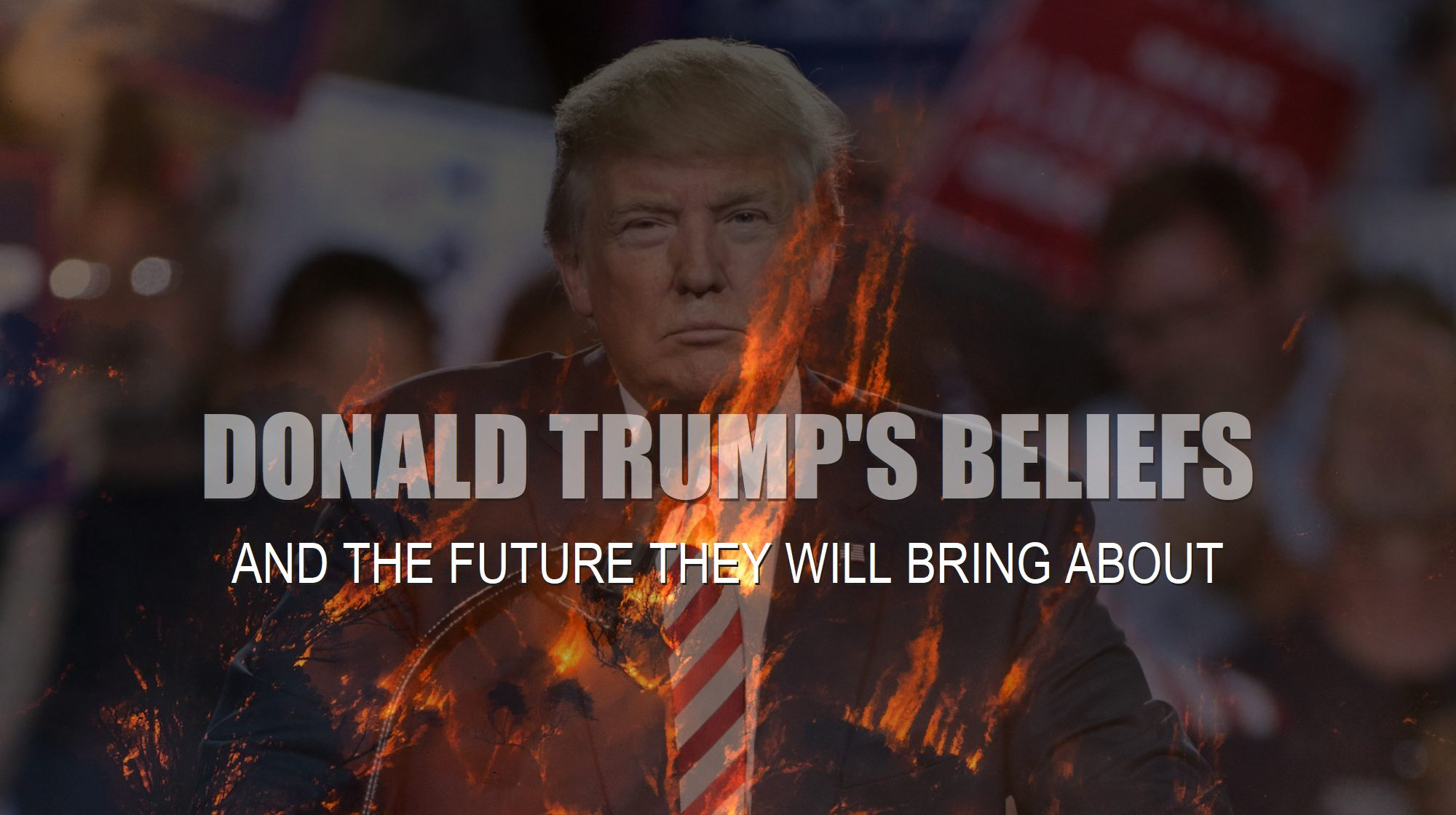 donald-trump-and-burning-forest-in-probable-future-he-will-bring-about