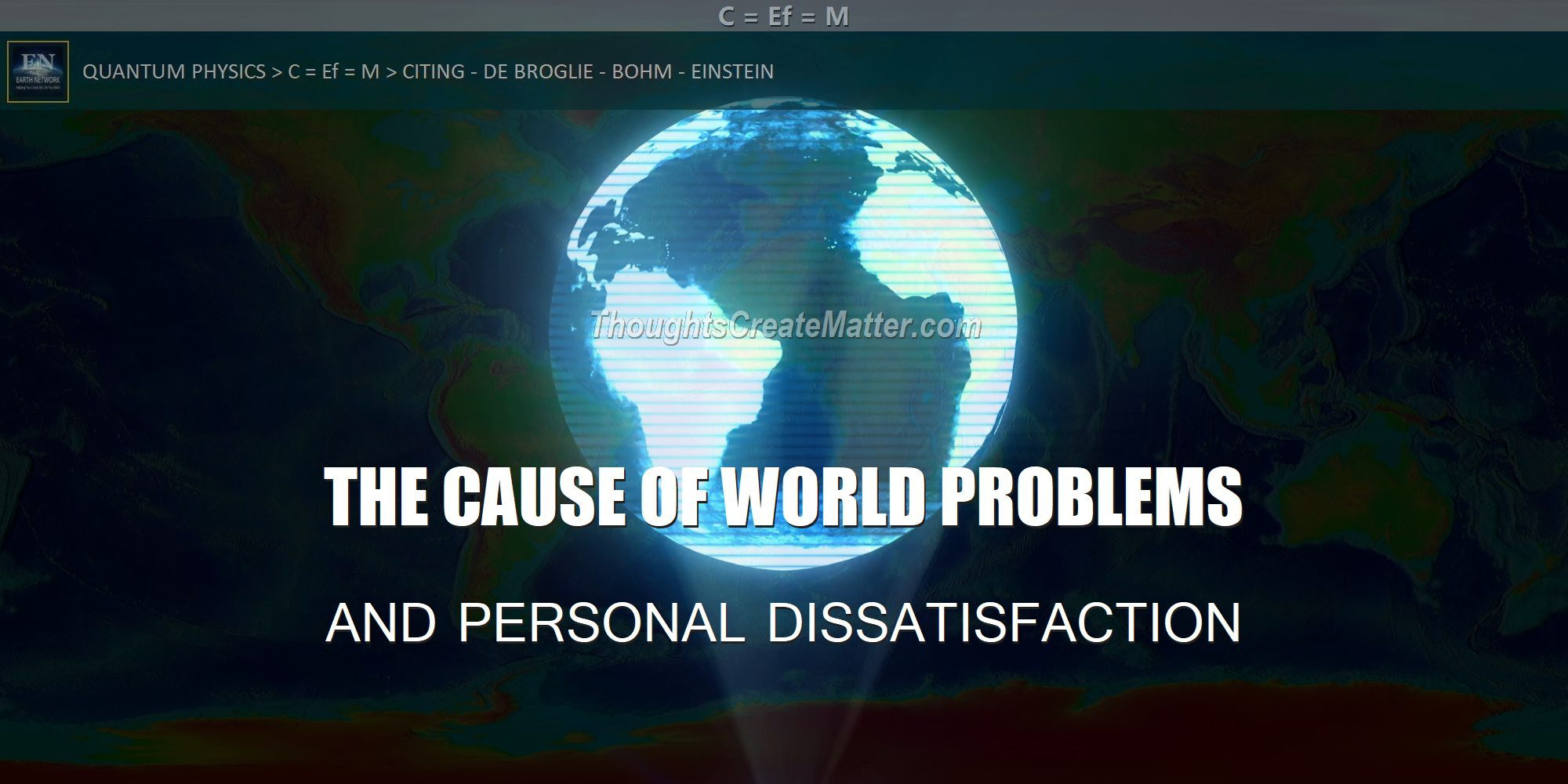 Holographic projection of earth represents the source of problems and how people's thoughts create division and conflict personally, socially and politically