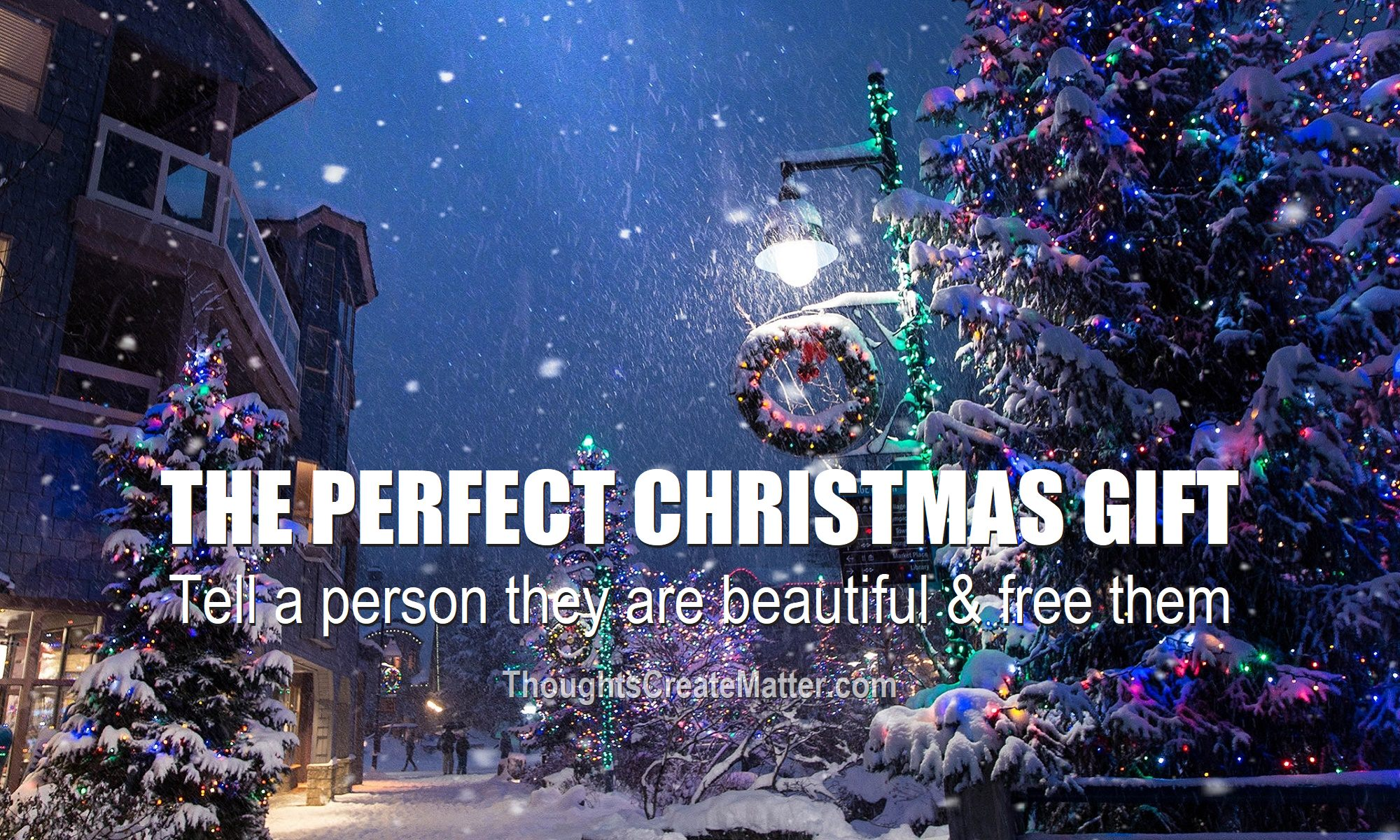 Gorgeous-snow-in-Christmas-town-depicts-the-perfect-christmas-gift-a-metaphysical-book-you-are-a-beautiful-person-the-first-key-to-freedom-best-ebooks-2020