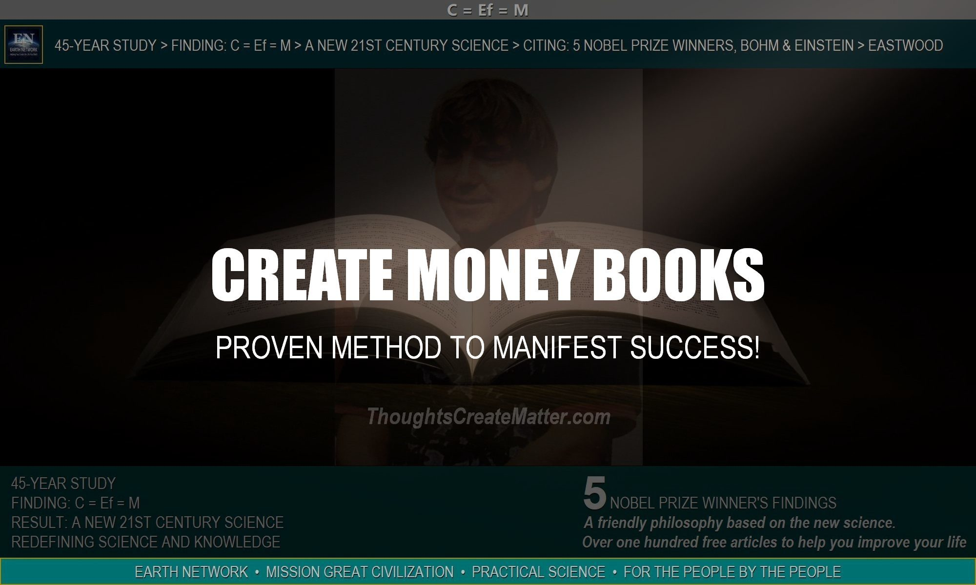 William Eastwood's create money books and ebooks. He proves you can manifest money and success.