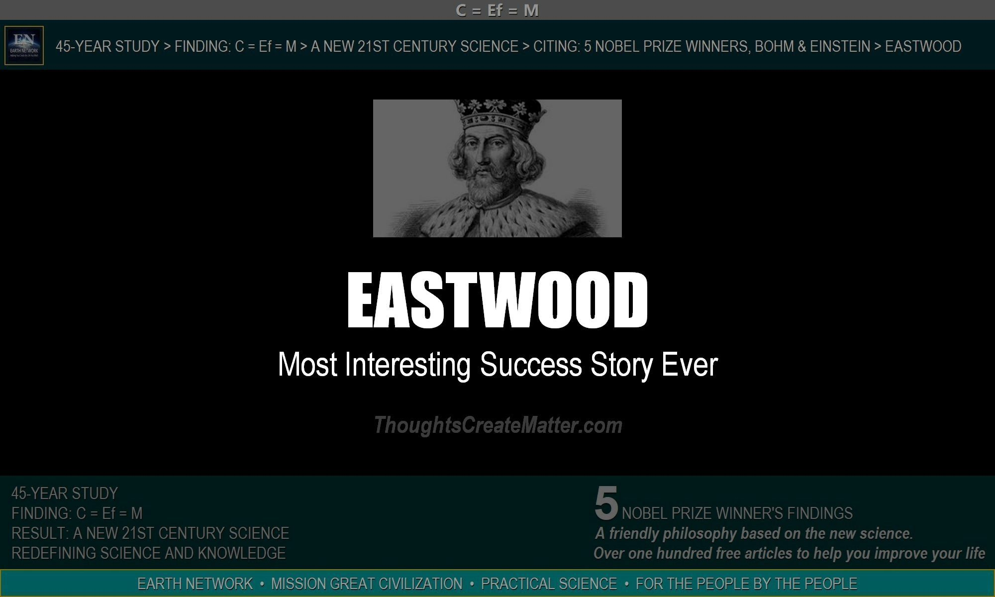 William Eastwood success story is highly unique.
