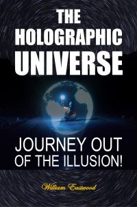 Be safe in the future by reading THE HOLOGRAPHIC REALITY Journey of of the Illusion by Eastwood