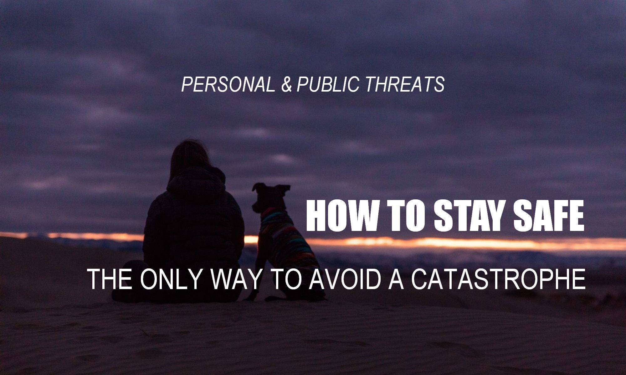 Woman on beach at sunset is safe. Learn how to stay safe. The only way to avoid a catastrophe and create a safe future.
