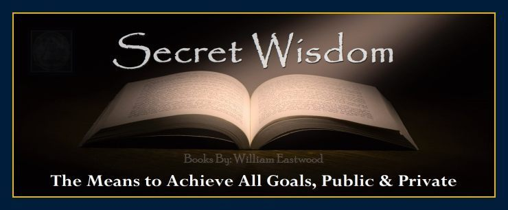 Metaphysical manifesting self-help personal growth holistic books and ebooks secret wisdom by William Eastwood