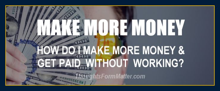 how-do-can-i-make-money-how-can-do-i-get-paid-without-working-hard